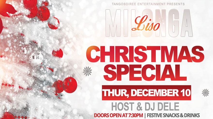 Milongaliso at Pilands, Christmas Sspecial, Thursday, December 10th